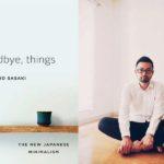 """""""Goodbye things"""", dire addio alle cose per trovare la felicità"""