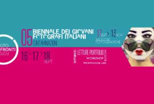 FotoConfronti 2016 e Biennale dei Giovani Fotografi Italiani