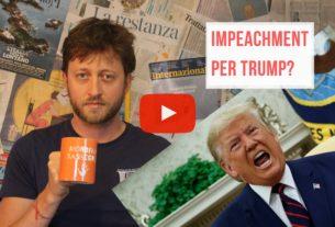 Impeachment per Trump? – Io Non Mi Rassegno #6