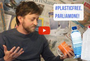 Plasticfree, parliamone – Io Non Mi Rassegno #21