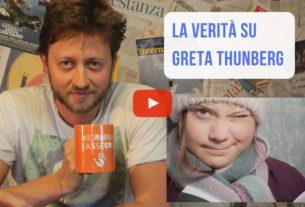 La verità su Greta Thunberg – Io Non Mi Rassegno #40