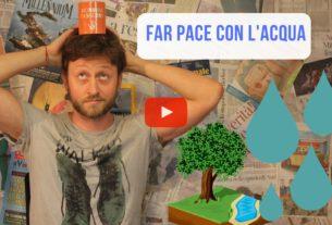 Far pace con l'acqua – Io Non Mi Rassegno #41