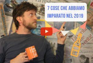 Le 7 cose che abbiamo capito grazie a Italia che Cambia nel 2019 – Io Non Mi Rassegno #42