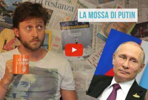 La mossa di Putin – Io Non Mi Rassegno #54