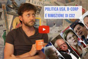 Di politica Usa, B-corp e rimozione di CO2 – Io Non Mi Rassegno #67