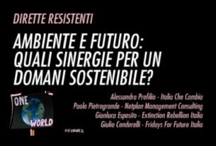 Quali sinergie per un domani sostenibile? Una diretta resistente su ambiente e futuro!