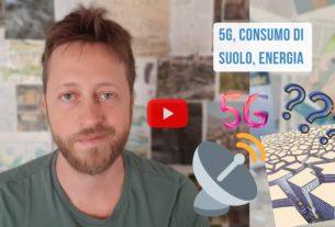 Di 5G, energia elettrica e consumo di suolo – Io Non Mi Rassegno #186