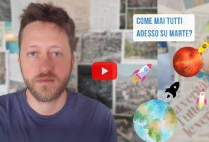 La corsa a Marte e i nuovi scenari climatici – Io Non Mi Rassegno #187