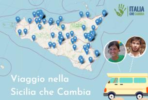 Un viaggio in camper per raccontare la Sicilia che Cambia