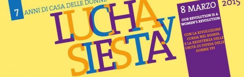 Lucha Y Siesta – Casa delle Donne