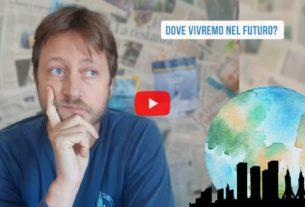 Città o paesi, dove abiteremo in futuro? – Io Non Mi Rassegno #234