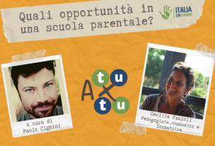 Quali opportunità in una scuola parentale?  – A tu x tu #11