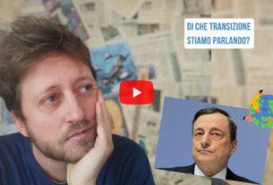 Un ministro alla Transizione ecologica? – Io Non Mi Rassegno #308