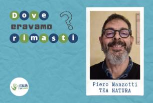 L'imprenditoria che cambia il mondo. Incontro con Piero Manzotti – Dove eravamo rimasti #3