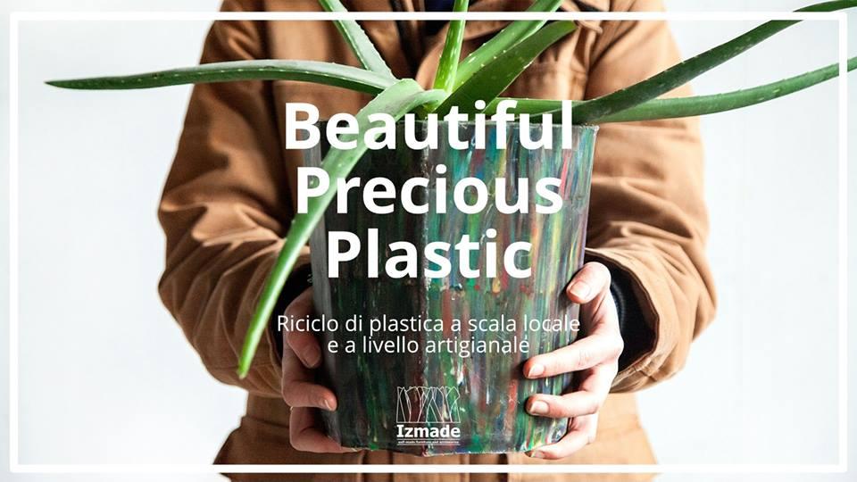 beautiful precious plastic nuova vita alla plastica 1549628076