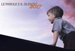 Le Parole e il Silenzio – edizione 2017