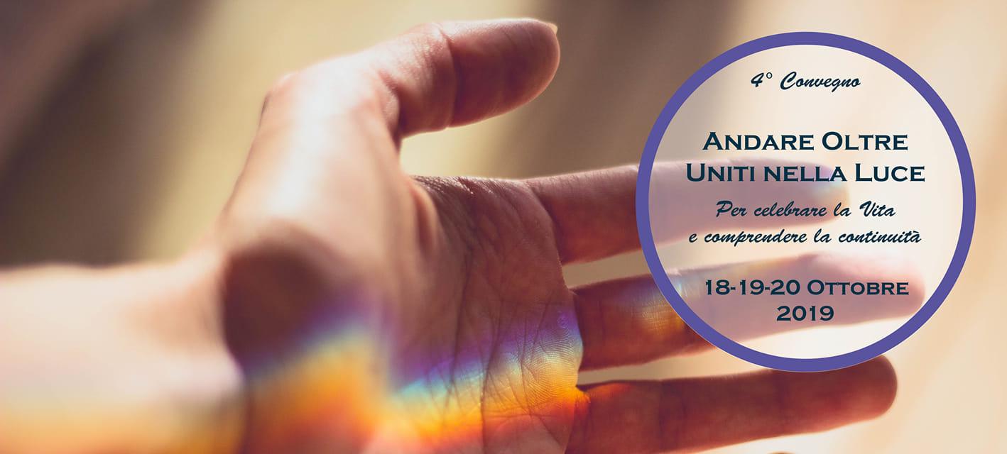 quarta edizione convegno andare oltre uniti nella luce 1569882102